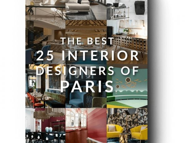 Get Your Free Best Interior Designers from Paris Ebook! Get Your Free Best Interior Designers from Paris Ebook5 600x460
