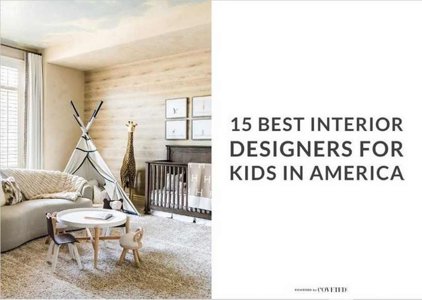 Get the New Best Interior Designers in America for Kids Ebook! best interior designers in america Get the New Best Interior Designers in America for Kids Ebook! Get the New Best Interior Designers in America for Kids Ebook 5
